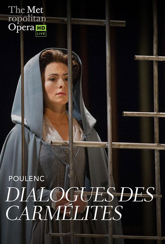 The Metropolitan Opera: Dialogues de Carmeiites