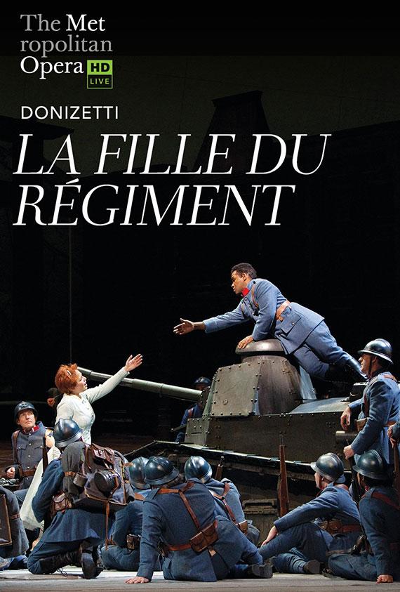 The Metropolitan Opera: La Fille du Regiment
